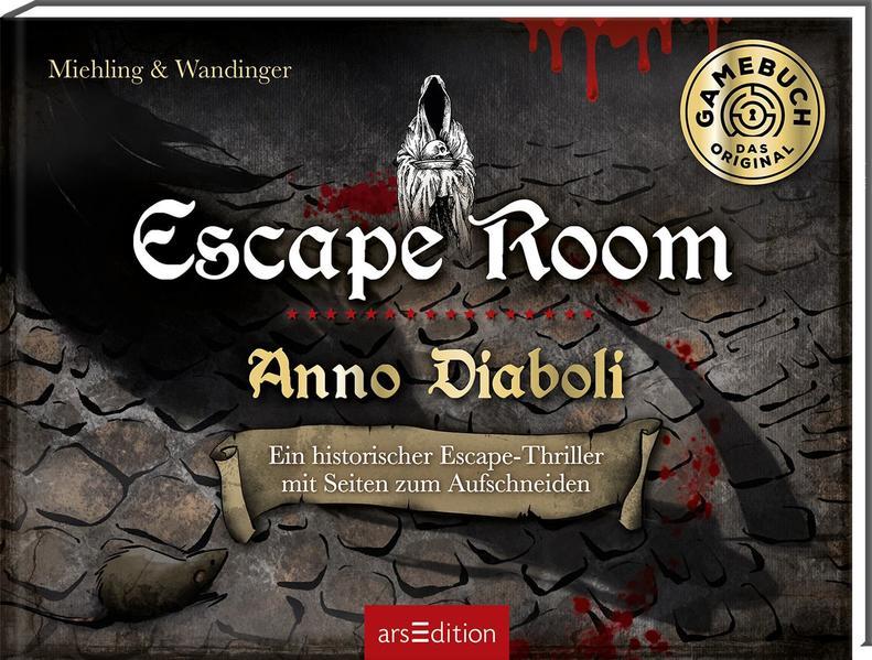 Escape Room. Anno Diaboli. Ein historischer Escape-Thriller | Schöner morden mit dem Bundeslurch